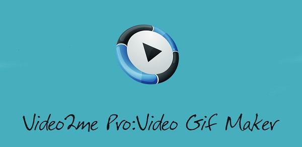 6 2 دانلود Video2me Pro: Video, GIF Maker v1.0.11 نرم افزار ساخت گیف اندروید