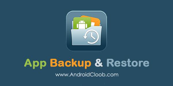 APP Backup دانلود APP Backup v1.1 برنامه بکاپ گیری از برنامه ها اندروید