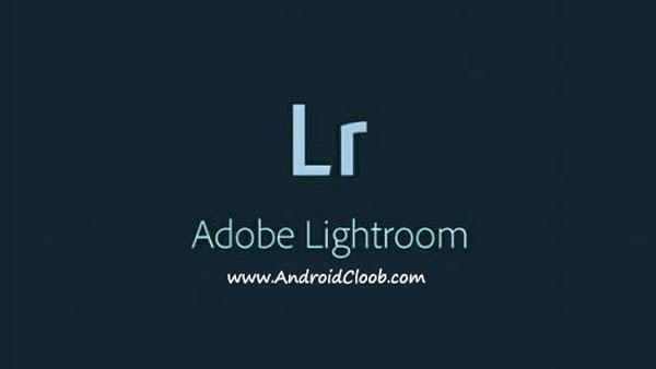 Adobe Photoshop Lightroom دانلود Adobe Photoshop Lightroom v2.3.3 برنامه ادوبی لایت روم اندروید