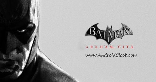 Batman Arkham City Lockdown 1 دانلود Batman: Arkham City Lockdown v1.0.1 2 بازی بتمن اندروید + مود