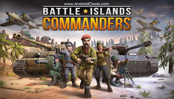 Battle Islands Commanders دانلود Battle Islands: Commanders v1.3.3 بازی نبرد فرماندهان در جزیره اندروید + مود