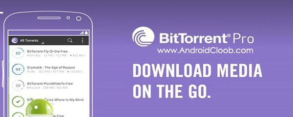 BitTorrent Pro Torrent App دانلود BitTorrent® Pro – Torrent App v4.10 برنامه بیت تورنت اندروید