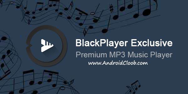 BlackPlayer EX دانلود BlackPlayer EX v20.30 Final برنامه بلک پلیر اندروید + مود