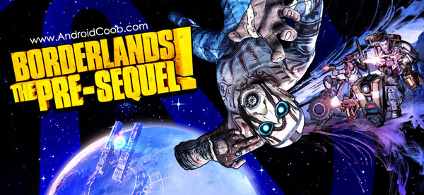 Borderlands دانلود Borderlands: The Pre Sequel! v1.0.0.0.67 بازی سرزمین مرز اندروید