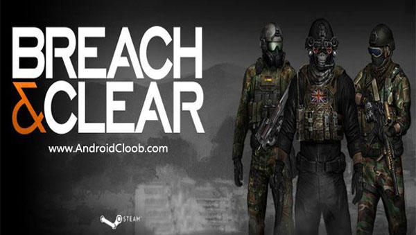 Breach and Clear دانلود Breach & Clear v1.43d بازی گروه ضربت اندروید + مود
