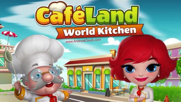 Cafeland World Kitchen دانلود Cafeland – World Kitchen v1.1.2 بازی آشپزخانه اندروید + مود