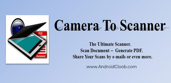 Camera To Scanner دانلود Camera To Scanner v3.1 تبدیل گوشی به اسکنر اندروید