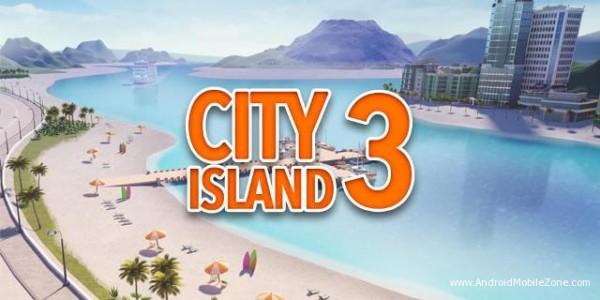City Island 3 دانلود City Island 3 – Building Sim v1.8.10 بازی سیتی ایسلند 3 اندروید + مود