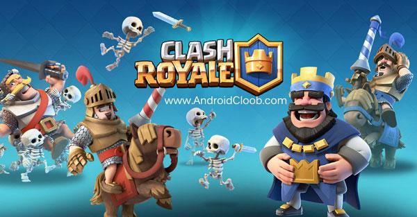 Clash Royale دانلود Clash Royale Hacked نسخه هک شده بازی کلش رویال اندروید + مود