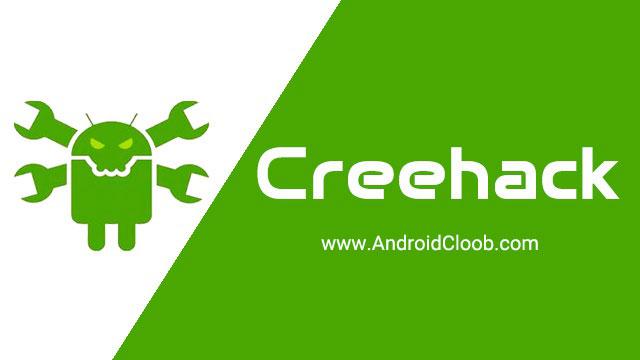 Creehack دانلود Creehack برنامه هک و افزایش پول بینهایت بازی اندروید