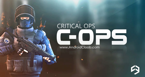 Critical Ops دانلود Critical Ops v0.9.1 بازی عملیات بحرانی اندروید + مود