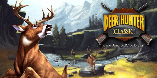 DEER HUNTER CLASSIC دانلود DEER HUNTER CLASSIC v3.5.0 بازی شکارچی گوزن اندروید + مود