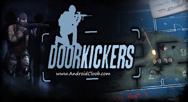 Door Kickers دانلود Door Kickers v1.0.65 بازی کماندویی اندروید + مود