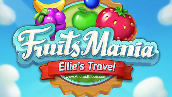 Fruits Mania Ellys travel دانلود Fruits Mania : Elly's travel v1.13.1 بازی پازل میوه ای اندروید + مود