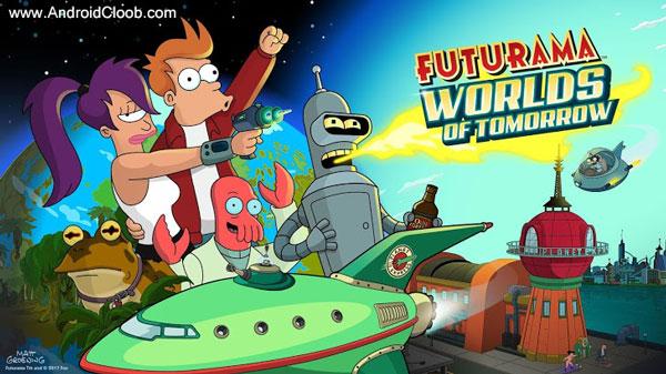 Futurama Worlds of Tomorrow دانلود Futurama: Worlds of Tomorrow v1.4.2 بازی فیوچراما اندروید + مود