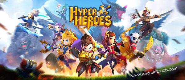 Hyper Heroes دانلود Hyper Heroes: Marble Like RPG v1.0.6.54978 بازی قهرمانان حرفه ای اندروید