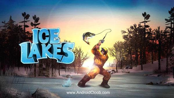 Ice Lakes دانلود Ice Lakes v1650 بازی ماهیگیری در دریاچه اندروید