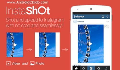 InShot Video Editor Music دانلود InShot Video Editor Music,Cut,No Crop v1.432.155 گذاشتن عکس کامل در اینستاگرام اندروید
