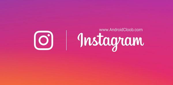Instagram دانلود اپدیت اینستاگرام Instagram v38.0.0.0.68 اندروید + اوجی