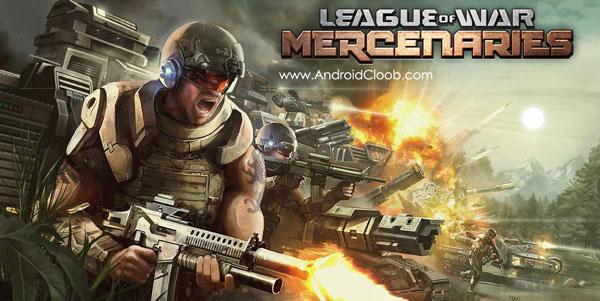 League of War Mercenaries دانلود League of War: Mercenaries v7.6.90 بازی مزدوران اندروید + مود
