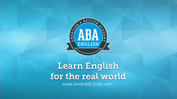 Learn English with ABA English دانلود Learn English with ABA English v2.5.3.1 آموزش زبان خارجه اندروید + آنلاک