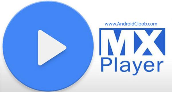 MX Player دانلود MX Player v1.9.17 بهترین ویدیو پلیر اندروید + DTS آنلاک