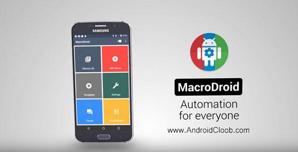 MacroDroid Device Automation دانلود MacroDroid – Device Automation v3.18.1 برنامه انجام خودکار کارها اندروید