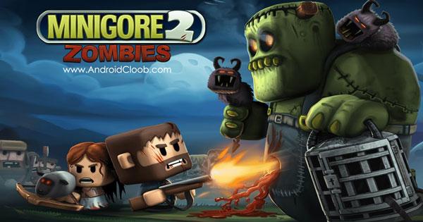 Minigore 2 Zombies دانلود Minigore 2: Zombies v1.23 بازی مینیگور 2 اندروید