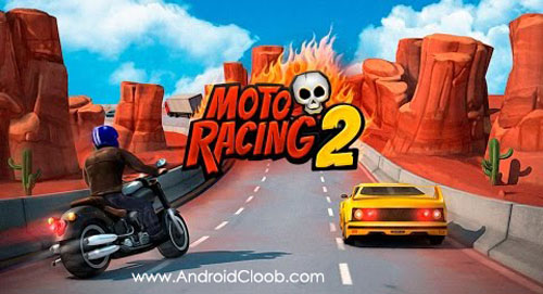 Moto Racing 2 دانلود Moto Racing 2: Burning Asphalt v1.105 بازی موتور مسابقه ای اندروید + مود