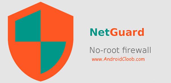 NetGuard no root firewall دانلود NetGuard – no root firewall v2.98 Pro قطع دسترسی به اینترنت اندروید