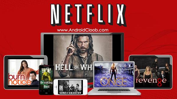 Netflix دانلود Netflix v5.6.0 نرم افزار نتفلیکس اندروید