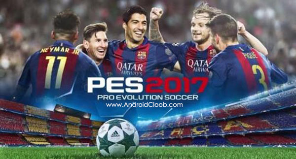 PES 2017 دانلود PES2017   PRO EVOLUTION SOCCER v1.0.1 بازی فوتبال 2017 اندروید + مود