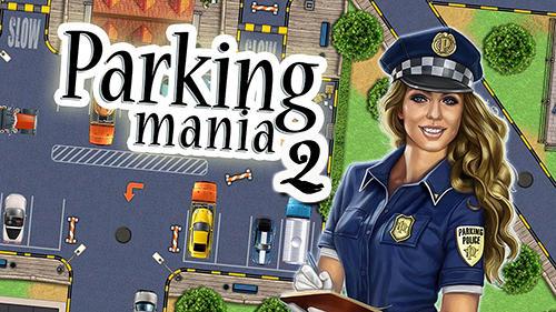 Parking Mania 2 دانلود Parking Mania 2 v1.0.1473 بازی پارکینگ حرفه ای 2 اندروید + مود