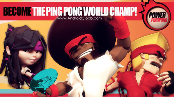 Power Ping Pong دانلود Power Ping Pong v1.2.1 بازی پینگ پنگ قدرتمند اندروید + مود