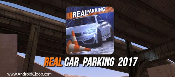 Real Car Parking 2017 دانلود Real Car Parking 2017 v2.5 بازی پارک ماشین در شهر اندروید + مود