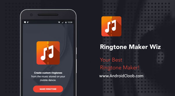 Ringtone Maker Wiz دانلود Ringtone Maker Wiz v1.0.8 برنامه ساخت رینگتون اندروید