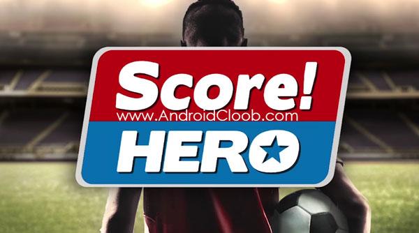 Score Hero دانلود Score! Hero v1.56 بازی فوتبال قهرمانان اندروید + مود