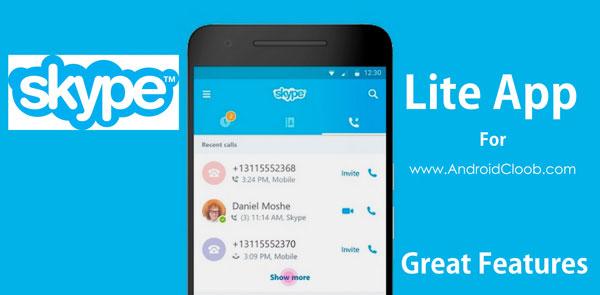 Skype Lite دانلود Skype Lite v1.9.0.27755 برنامه تماس تصویری رایگان اندروید