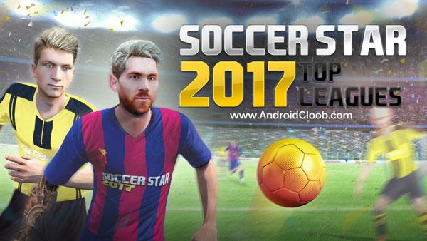 Soccer Star 2017 Top Leagues دانلود Soccer Star 2017 World Legend v3.3.1 بازی فوتبال ستارگان اندروید