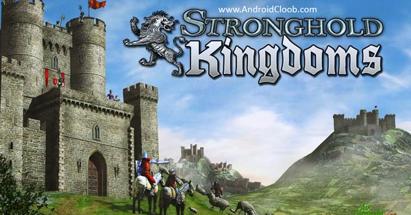 Stronghold Kingdoms Feudal Warfare دانلود Stronghold Kingdoms: Feudal Warfare v30.139 بازی جدید جنگ های صلیبی اندروید