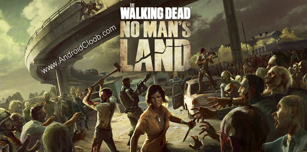 The Walking Dead No Mans Land دانلود The Walking Dead No Mans Land v2.6.1 بازی مردگان متحرک اندروید