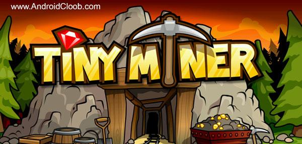 Tiny Miners Idle Clicker دانلود Tiny Miners   Idle Clicker v2.6.1 بازی معدنچی کوچک طلا اندروید + مود
