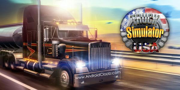 Truck Simulator USA دانلود Truck Simulator USA v2.0.0 بازی شبیه ساز تریلی اسکانیا اندروید + مود
