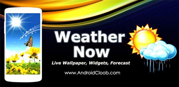 Weather Now دانلود Weather Now v2.2.1 برنامه دقیق ترین هواشناسی اندروید + انلاک