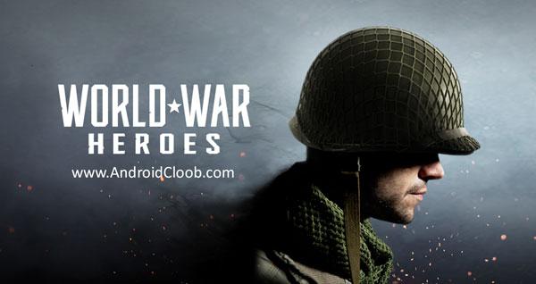 World War Heroes دانلود World War Heroes v1.6.3 بازی قهرمانهای جنگ جهانی اندروید + مود