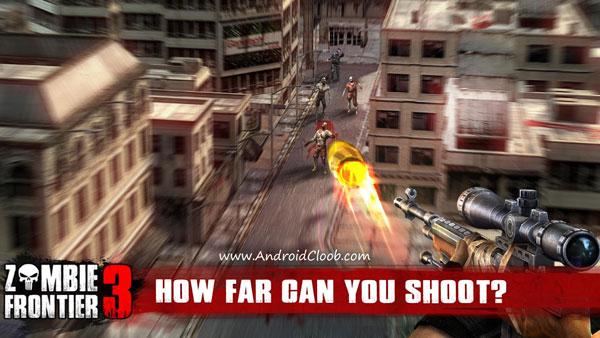 Zombie Frontier 3 دانلود Zombie Frontier 3 – Shoot Target v1.78 بازی منطقه زامبی ها 3 اندروید