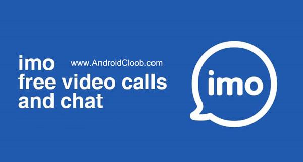 imo messenger دانلود ایمو imo chat 9.9 برنامه چت جدید اندروید